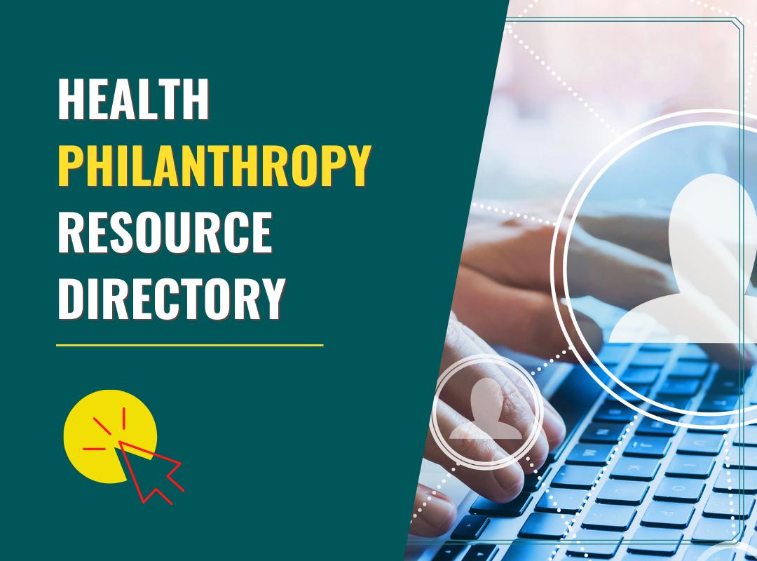 Health Philanthropy Resource Directory